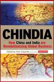 Chindia : How China and India Are Revolutionizing Global Business, Engardio, Pete, 0071476571