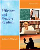 Efficient and Flexible Reading, McWhorter, Kathleen T., 0205736572