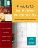 PhysioEx 7. 0 for Human Physiology : Lab Simulations in Physiology, Stabler, Timothy and Lokuta, Andrew, 0321496574