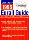 The 1996 Eurail Guide to World Train Travel, Houghton Mifflin Company Staff, 039575657X