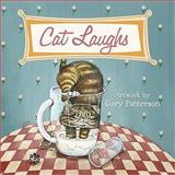 Cat Laughs, , 0736926577