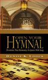 Open Your Hymnal, Denise K. Loock, 0982206577