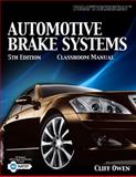 Automotive Brake Systems, Classroom Manual 5th Edition