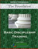 The Foundation: Basic Discipleship Training, Terrance Milem, 1493666576