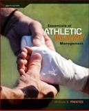 Essentials of Athletic Injury Management, Prentice, William E. and Arnheim, Daniel D., 0073376574