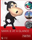 Maya 8 at a Glance, George Maestri, 0470056576