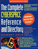 The Complete Cyberspace Reference and Directory, Gilbert Held, 0471286575
