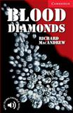 Blood Diamonds, Level 1, Richard MacAndrew, 052153657X