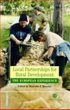 Local Partnerships for Rural Development : The European Experience, Moseley, Malcolm J., 0851996574