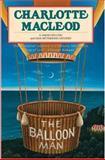 The Balloon Man, Charlotte MacLeod, 0892966572