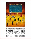 An Introduction to Programming with Visual Basic. NET, Schneider, David I., 0130306576