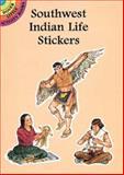 Southwest Indian Life Stickers, Steven James Petruccio, 0486296571