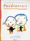 Illustrated Textbook of Pediatrics, Lissauer, Tom and Clayden, Graham, 0723416575