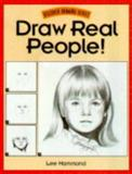 Draw Real People!, Lee Hammond, 0891346570