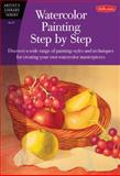 Watercolor Painting Step by Step, Barbara Fudurich and Marilyn Grame, 1560106573