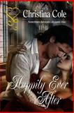 Happily Ever After, Christina Cole, 161885657X