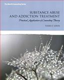 Substance Abuse and Addiction Treatment, Lewis, Todd F., 013340658X