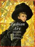 Fashion in Art : The Second Empire and Impressionism, Simon, Marie, 0302006583