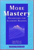 More Mastery : Vocabulary for Academic Reading, Valcourt, Gladys and Wells, Linda, 0472086588