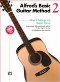 Alfred's Basic Guitar Method, Alfred D'Auberge and Morton Manus, 0739006584