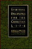 Spiritual Disciplines for the Christian Life Study Guide, Whitney, Donald S., 0891096582