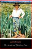 The Adventures of Huckleberry Finn, Mark Twain, 1492856584