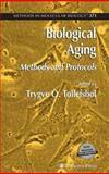 Biological Aging : Methods and Protocols, , 158829658X