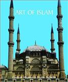 Art of Islam, Elliott Fleming and Gustave Le Bon, 184484658X