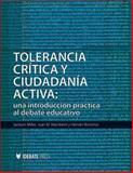 Tolerancia Critica y Ciudadania Activa 9781932716580