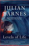 Levels of Life, Julian Barnes, 0345806581