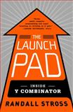 The Launch Pad, Randall Stross, 1591846587