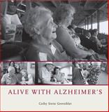 Alive with Alzheimer's, Greenblat, Cathy Stein, 0226306585