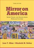 Mirror on America : Short Essays and Images from Popular Culture, Mims, Joan T. and Nollen, Elizabeth M., 0312436580