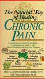 Chronic Pain, Theresa Foy DiGeronimo and Natural Medicine Collective, 0440216583