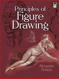 Principles of Figure Drawing, Alexander Dobkin, 0486476588
