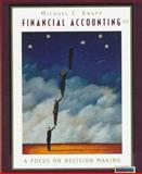 Financial Accounting : A Focus on Decision Making, Knapp, 0538876581
