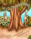 Let's Do the Jungle Dance, C. Baldwin, 1475246587