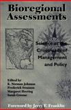 Bioregional Assessments : Science at the Crossroads of Management and Policy, , 1559636580
