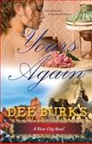 Yours Again, Dee Burks, 1934606588