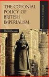 The Colonial Policy of British Imperialism, Fox, Ralph, 0195476581