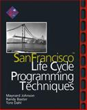 San Francisco Lifecycle Programming Techniques, Arnold, Ken and Johnson, Maynard, 0201616580