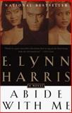 Abide with Me, E. Lynn Harris, 0385486588