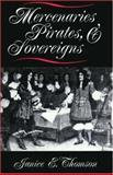 Mercenaries, Pirates and Sovereigns