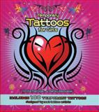 Temporary Tattoos for Girls, Anita Rattigan and Betsy Badwater, 0785826580