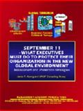 September 11: What Executives Must Do to Protect Their Organizations in the New Global Environment : Assessment and Protection Strategies, Kuong, Javier F. and M. A. S. P. Consulting Group, 094070658X