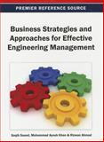 Business Strategies and Approaches for Effective Engineering Management, Saqib Saeed, 1466636580