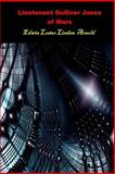 Lieutenant Gulliver Jones of Mars, Edwin Lester Linden Arnold, 1500286583