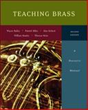 Teaching Brass : A Resource Manual, Bailey, Wayne and Siebert, Alan, 0073526584