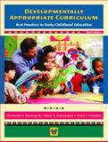 Developmentally Appropriate Curriculum : Best Practices in Early Childhood Education, Kostelnik, Marjorie J. and Soderman, Anne Keil, 0130496588