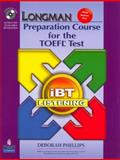 Longman Preparation Course for the TOEFL Test : IBT Listening, Phillips, 0136126588